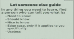 Let someone else guide you